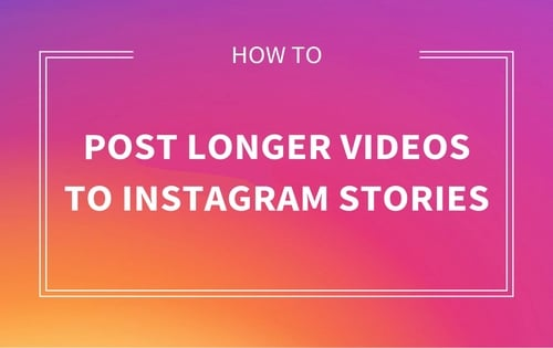 How to Share and Upload Longer Videos on Instagram- Insta Mods APK