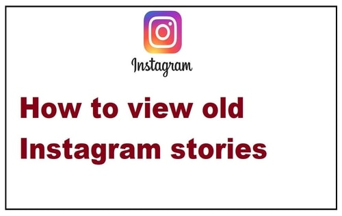 Is There a Way to Find Old Instagram Stories- Step by Step Instructions